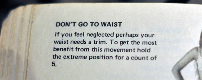 Don't Go To Waist